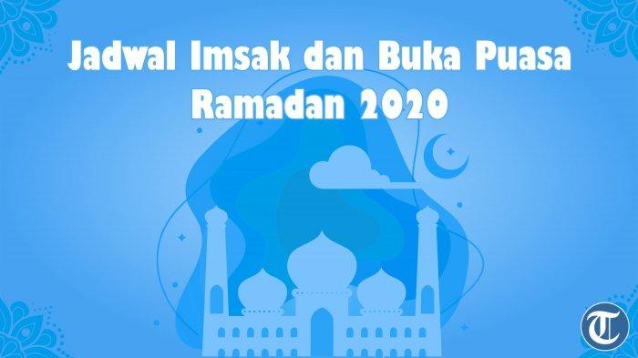 Rabu 20 Mei 2020 & Doa Buka Puasa Jadwal Imsak & Buka Puasa di Kendari