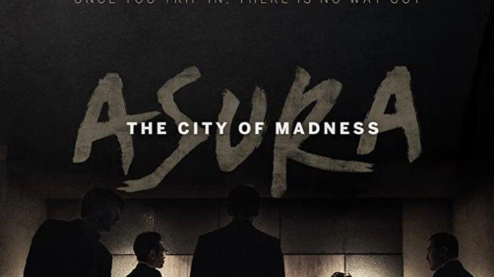 The City of Madness Tayang di Trans 7 Selasa 9 Juni 2020 Pukul 21.30 WIB Sinopsis Film Asura