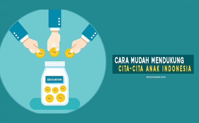 Cara Mudah dalam Mendukung Cita-cita Anak Indonesia